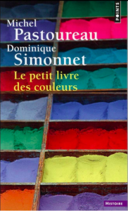 le-petit-livre-des-couleurs de Michel-Pastoureau et Dominique Simonnet