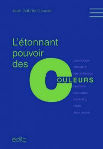 L'etonnant-pouvoir-des couleurs- livre-Jean-gabriel-Causse